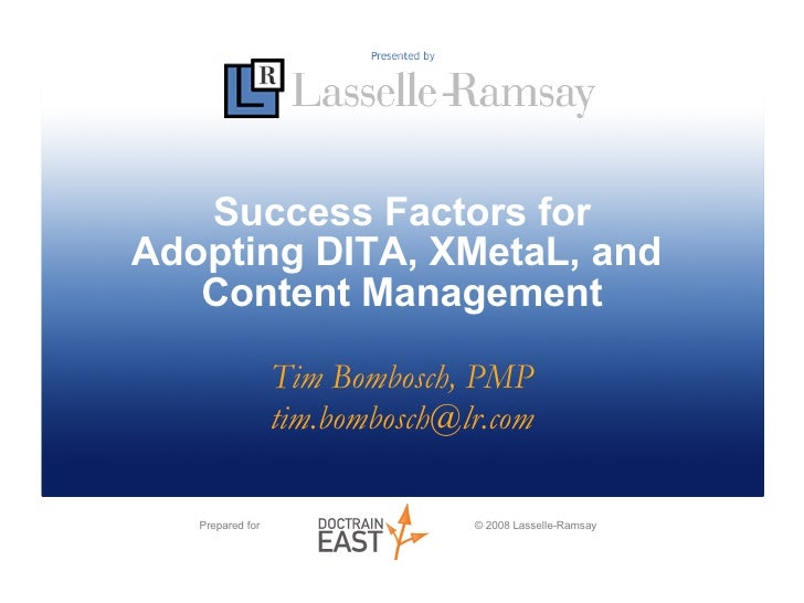 Success Factors for DITA Adoption with XMetaL: Best Practices and Fundamentals