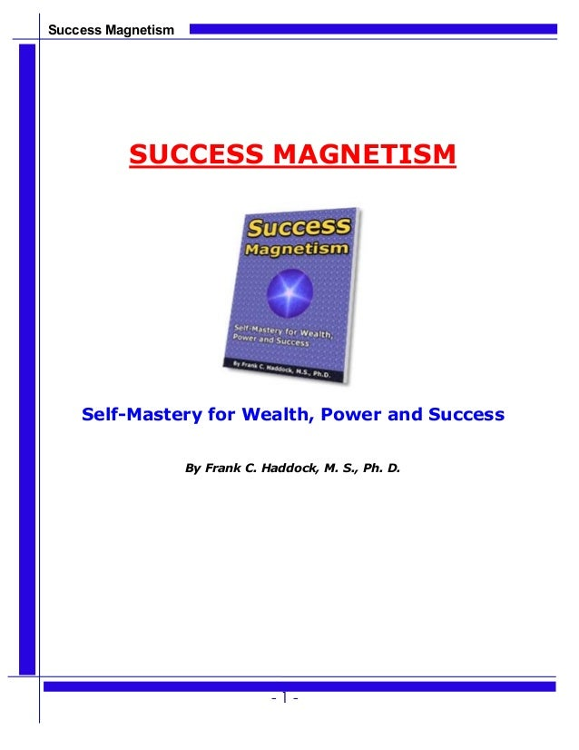 Success magnetism