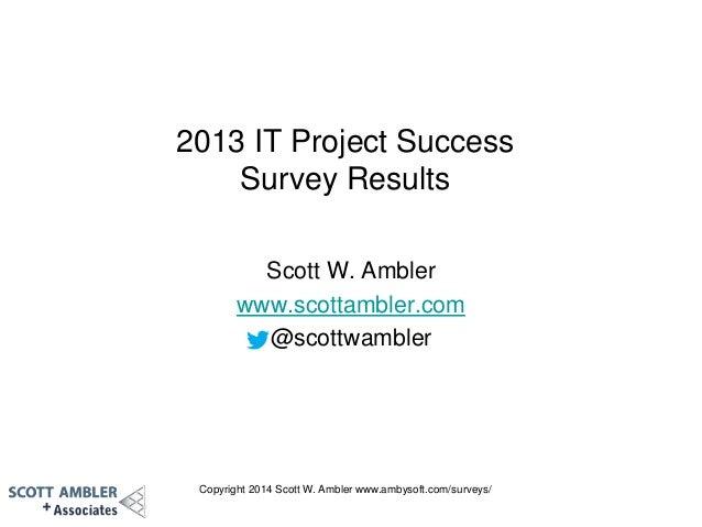 Encuesta Ambysoft - IT Project Success 2013
