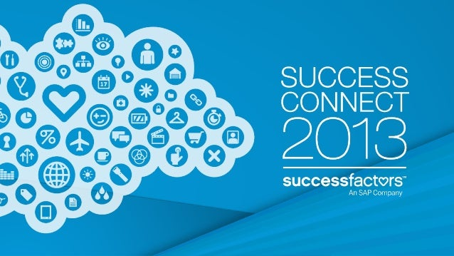 SuccessConnect 2013 Keynote