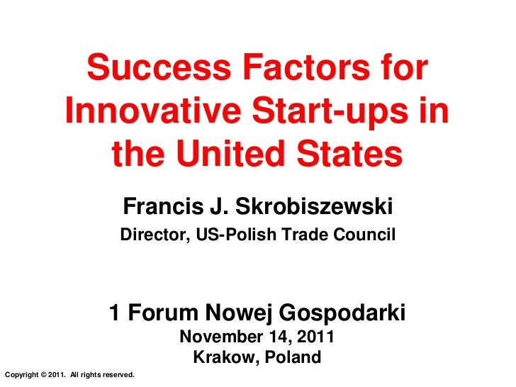 Success factors for innovative start-ups in the United States - Francis Skrobiszewski