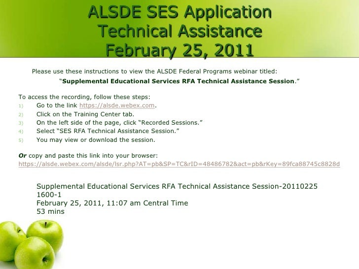 ALSDE SES Application                        Technical Assistance                         February 25, 2011    Please use ...