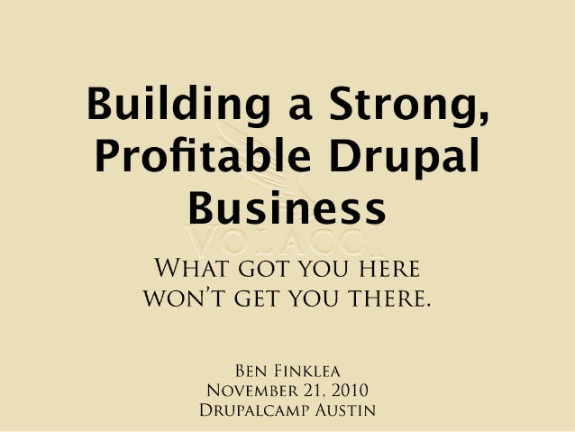 Building a Strong, Profitable Drupal Business