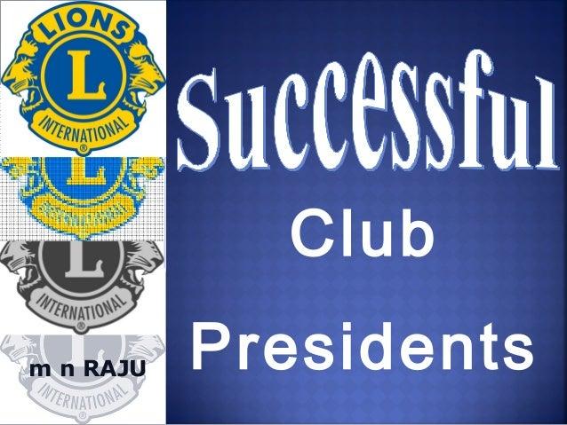 Successful club presidents 30082013