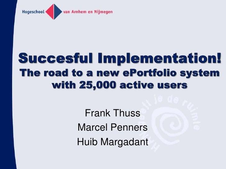 Successful implementation AAEEBL 2010