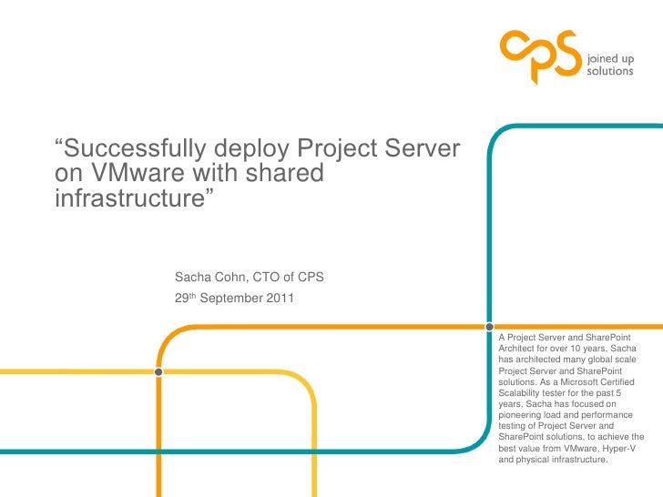 """Successfully deploy Project Serveron VMware with sharedinfrastructure""          Sacha Cohn, CTO of CPS          29th Sept..."