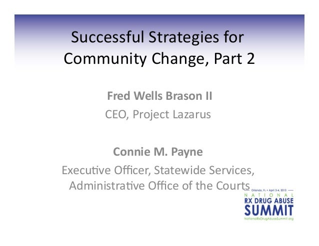 Successful	  Strategies	  for	  Community	  Change,	  Part	  2    	            Fred	  Wells	  Brason	  II                 ...