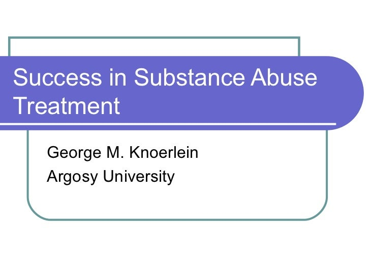 Success In Substance Abuse Treatment