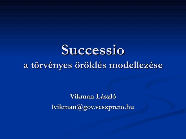Successio: a törvényes öröklés modellezése