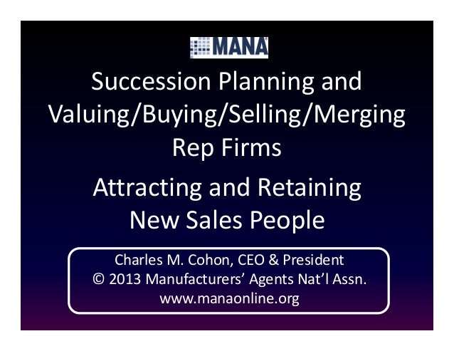 Succession Planning and Valuing/Buying/Selling/Merging rep firms