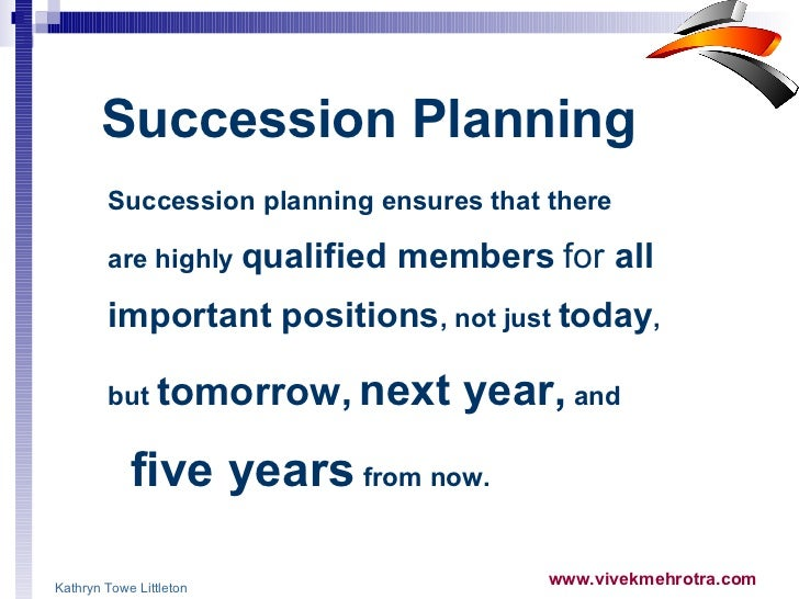 Succession Planning Models Succession Planning Ensures