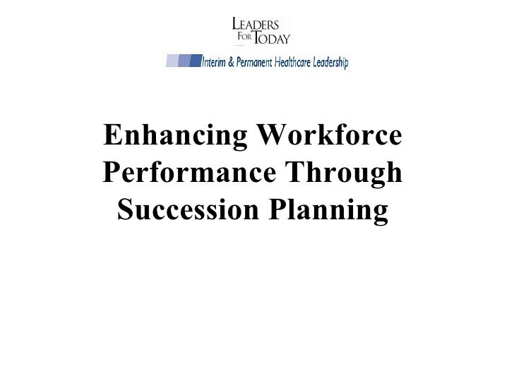 Enhancing Workforce Performance Through Succession Planning