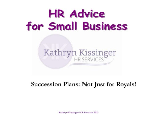 Succession Plans: Not Just for Royals!