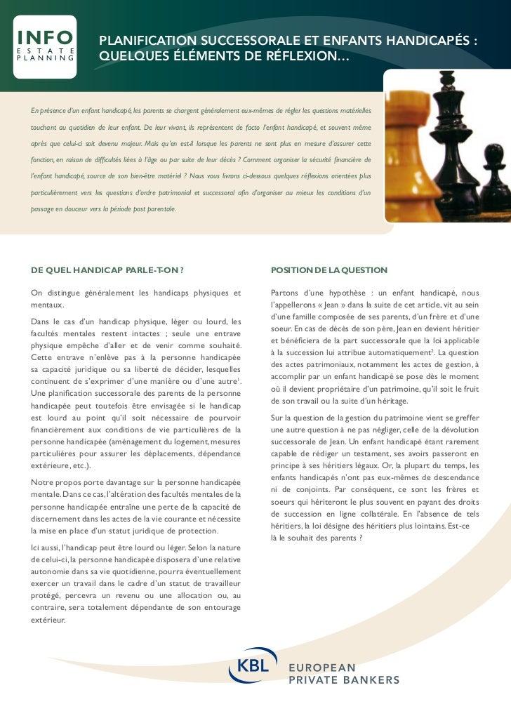 INFOe s t a t e                           Planification successorale et enfants handicapés :p l a n n i n g            que...