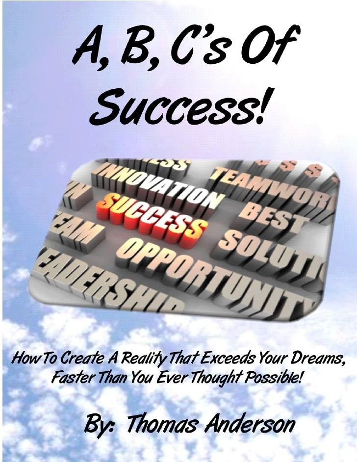 Success Is As Simple As A B C By Tom Anderson
