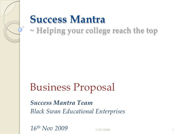 Success Mantra~ Helping your college reach the top<br />Business Proposal<br />Success Mantra Team<br />Black Swan Educati...