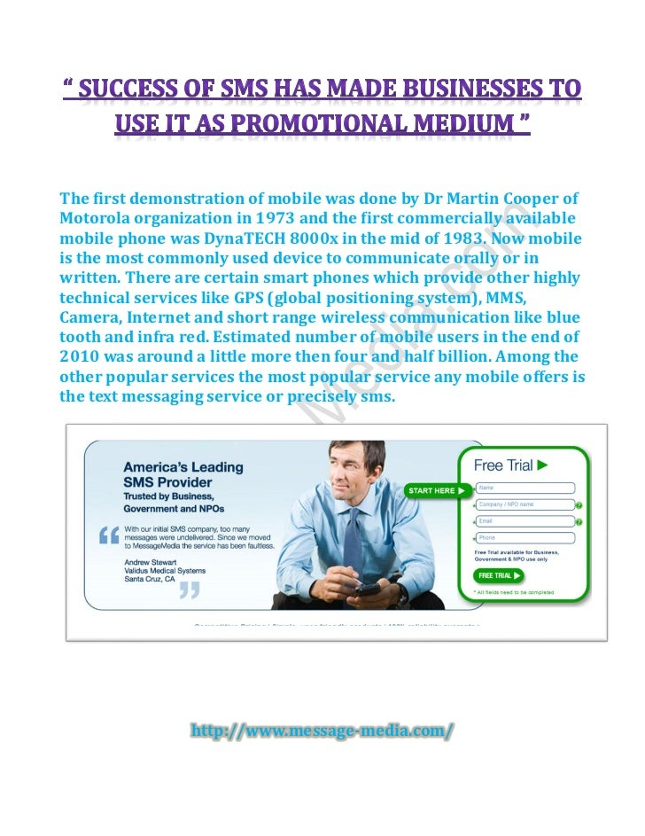 Success of sms has made businesses to use it as promotional medium  www.message-media.com