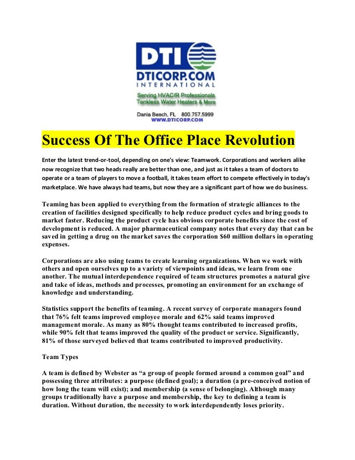 Success Of The Office Place RevolutionEnter the latest trend-or-tool, depending on ones view: Teamwork. Corporations and w...