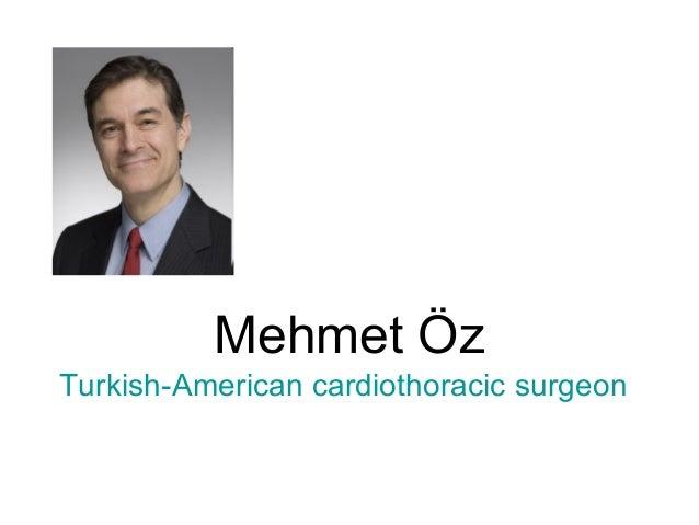 Mehmet ÖzTurkish-American cardiothoracic surgeon