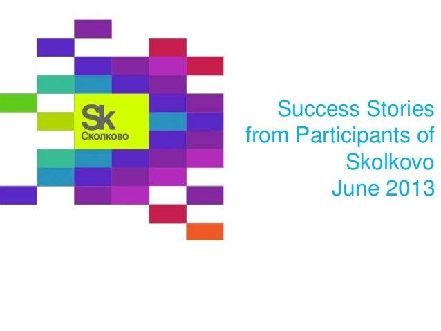 Success stories. juny, 2013