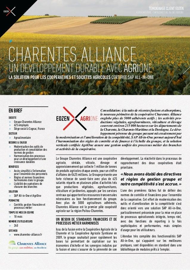 TEMOIGNAGECLIENTEOZENAGROALIMENTAIRE -SAPBusinessAll-in-One/AGRIONEENBREFSOCIETE»» Groupe Charentes Alliance»» 625 employé...