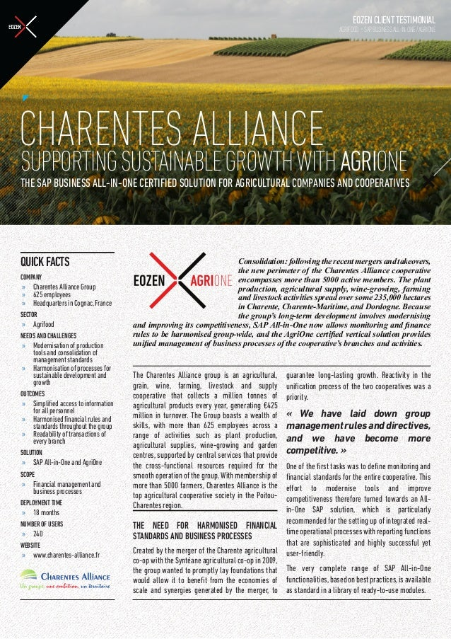 EOZENCLIENTTESTIMONIAL AGRIFOOD -SAPBUSINESSALL-IN-ONE/AGRIONE QUICKFACTS COMPANY »» Charentes Alliance Group »» 625 emplo...