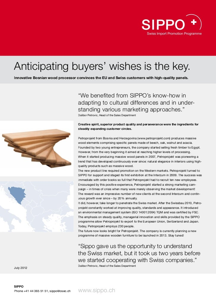 Anticipating buyers' wishes is the key.Innovative Bosnian wood processor convinces the EU and Swiss customers with high-qu...