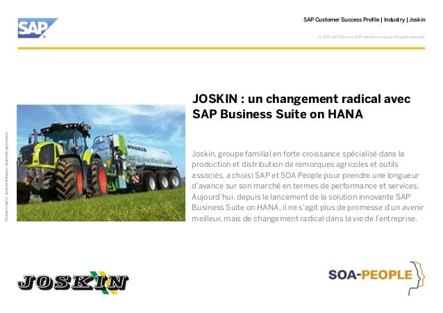 SAP Customer Success Profile | Industry | Joskin © 2013 SAP AG or an SAP affiliate company. All rights reserved.  Picture ...