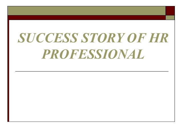 Success story of hr professional