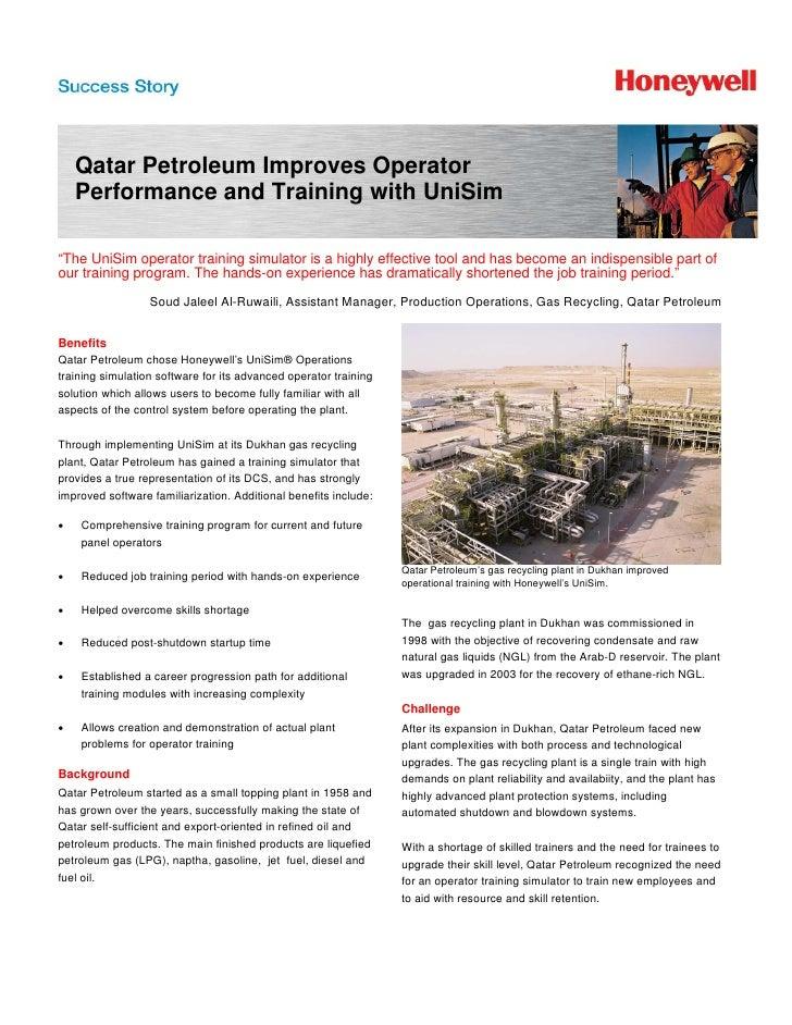 "Qatar Petroleum Improves Operator    Performance and Training with UniSim""The UniSim operator training simulator is a high..."