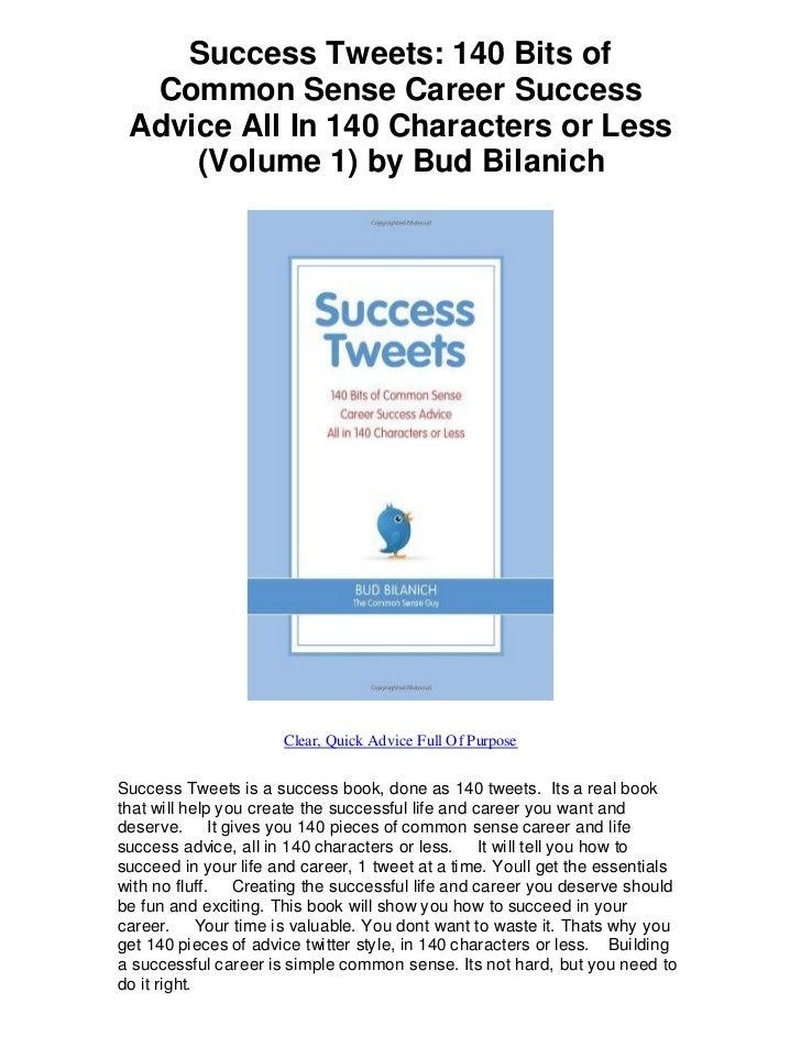 Success tweets 140 bits of common sense career suc   success tweets rocks