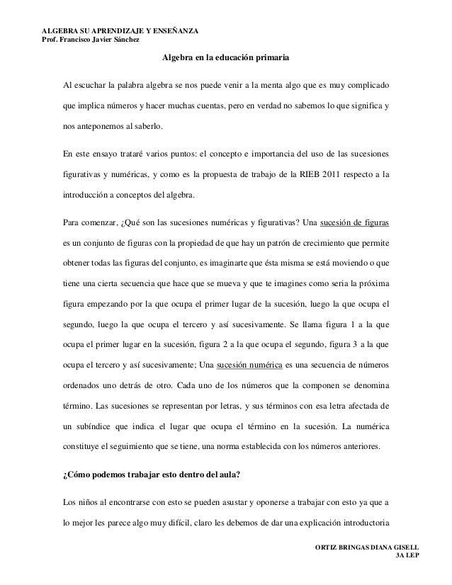 ALGEBRA SU APRENDIZAJE Y ENSEÑANZAProf. Francisco Javier Sánchez                                Algebra en la educación pr...