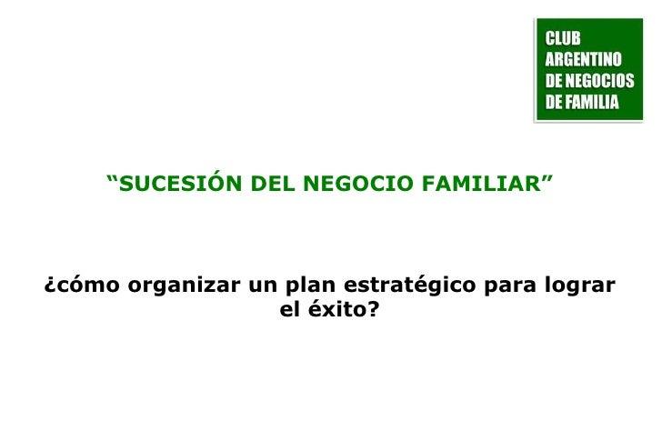 Sucesión del negocio familiar