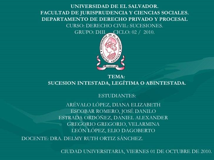 . UNIVERSIDAD DE EL SALVADOR. FACULTAD DE JURISPRUDENCIA Y CIENCIAS SOCIALES. DEPARTAMENTO DE DERECHO PRIVADO Y PROCESAL C...