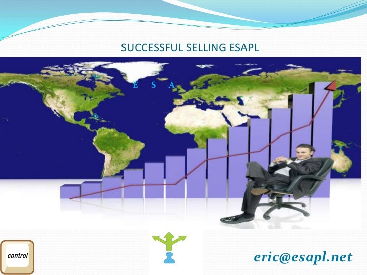 SUCCESSFUL SELLING ESAPL  E   S   A                       eric@esapl.net