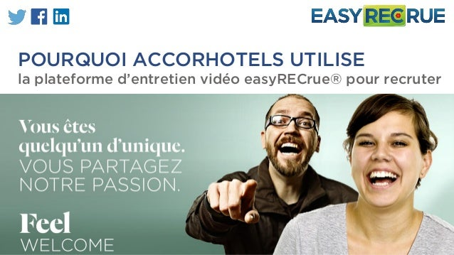 POURQUOI ACCORHOTELS UTILISE la plateforme d'entretien vidéo easyRECrue® pour recruter