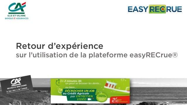 Retour d'expérience sur l'utilisation de la plateforme easyRECrue®