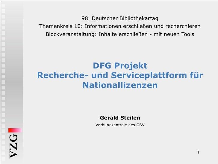 98. Deutscher Bibliothekartag       Themenkreis 10: Informationen erschließen und recherchieren         Blockveranstaltung...