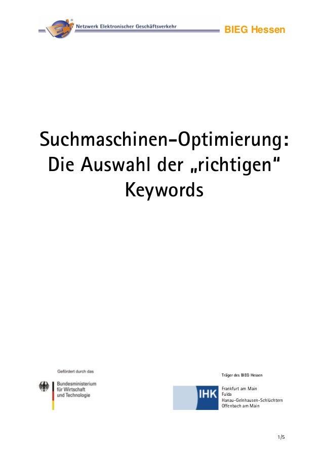 """BIEG HessenSuchmaschinen-Optimierung:Die Auswahl der """"richtigen""""KeywordsTräger des BIEG Hessen1/5Frankfurt am MainFuldaHan..."""