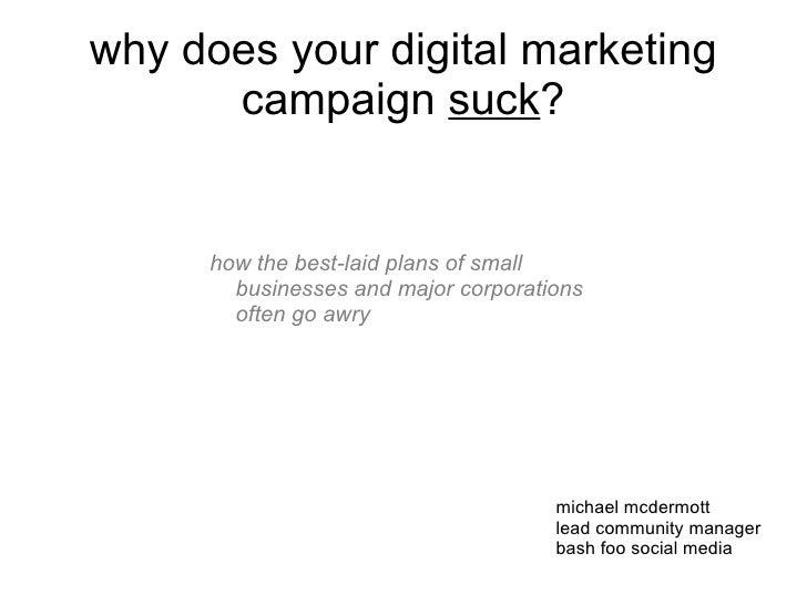 Why Your Digital Marketing Campaign Sucks