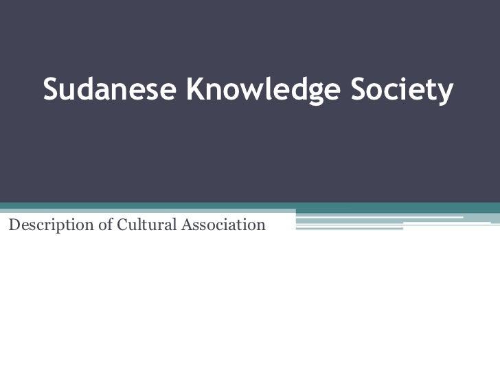 Sudanese Knowledge SocietyDescription of Cultural Association
