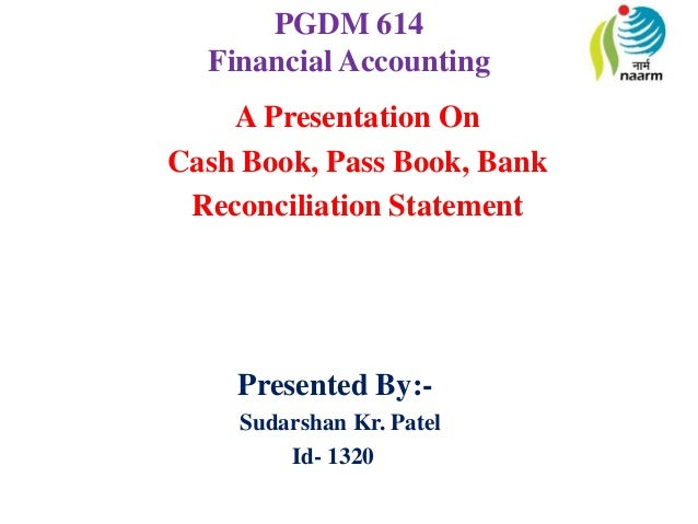 Cashbook, Passbook and BRC