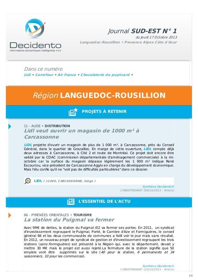 Journal SUD-EST N° 1 du Jeudi 17 Octobre 2013 Languedoc-Rousillion • Provence Alpes Côte d'Azur  Dans ce numéro Lidl • Car...