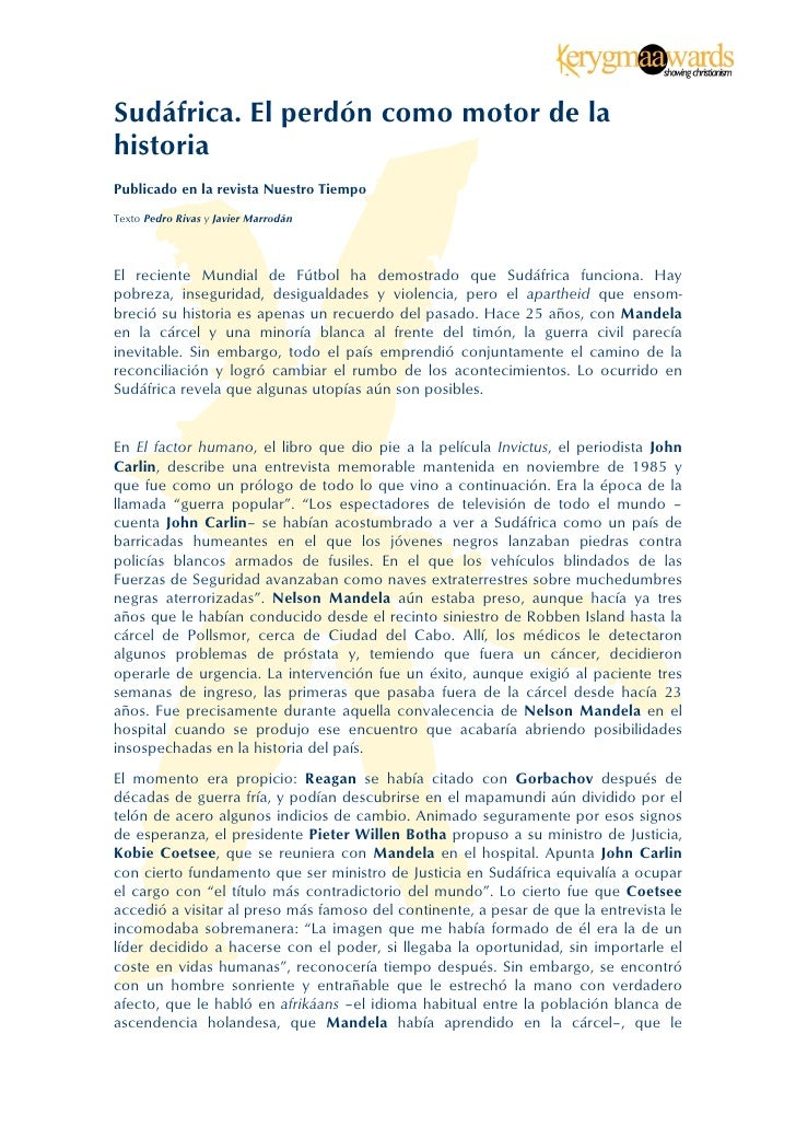 Sudáfrica. El perdón como motor de lahistoriaPublicado en la revista Nuestro TiempoTexto Pedro Rivas y Javier MarrodánEl ...