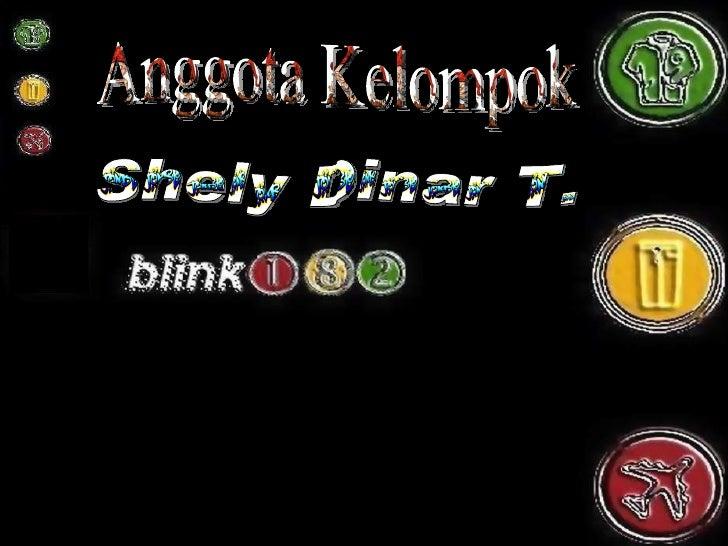 Anggota Kelompok Shely Dinar T.