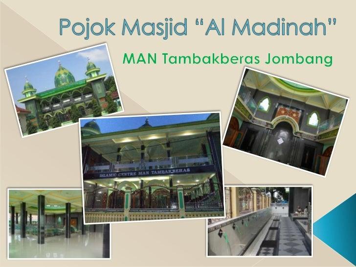 Sudut masjid islamic centre man tambakberas