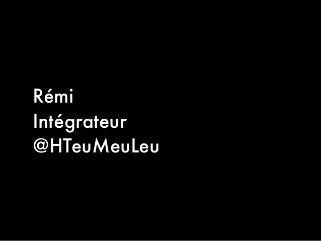 RémiIntégrateur@HTeuMeuLeu