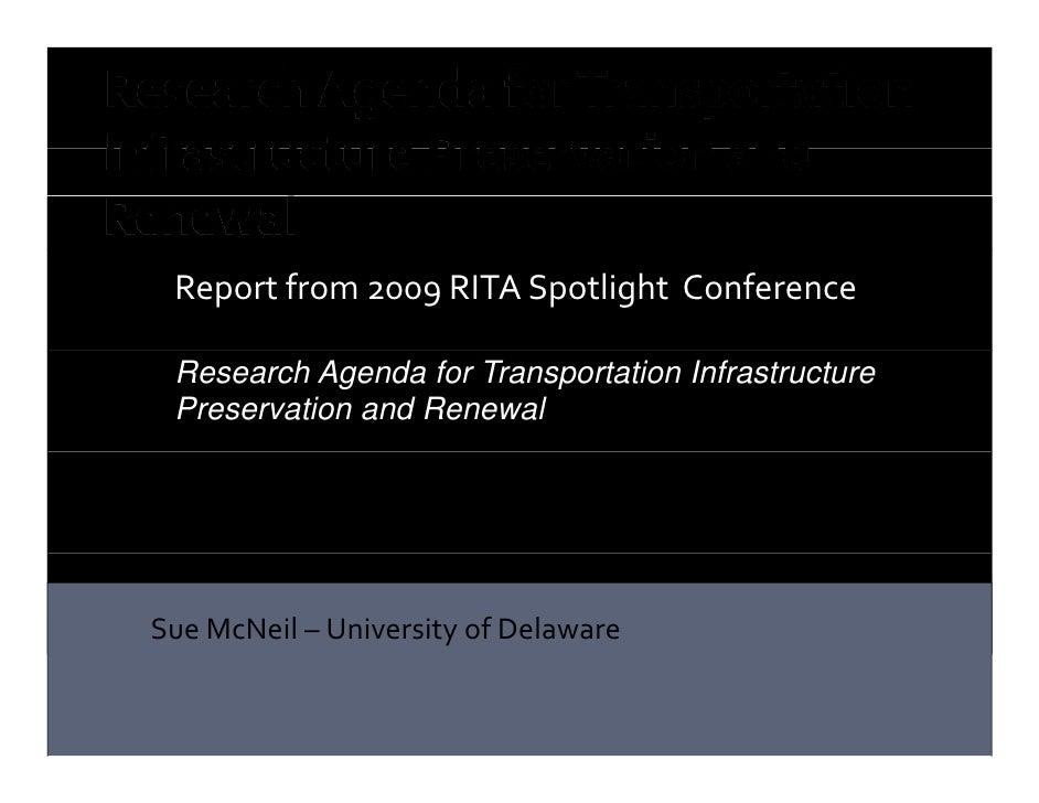 Sue McNeil 2009 UTC Spotlight Conference on Infrastructure - June 7 2010 11AM