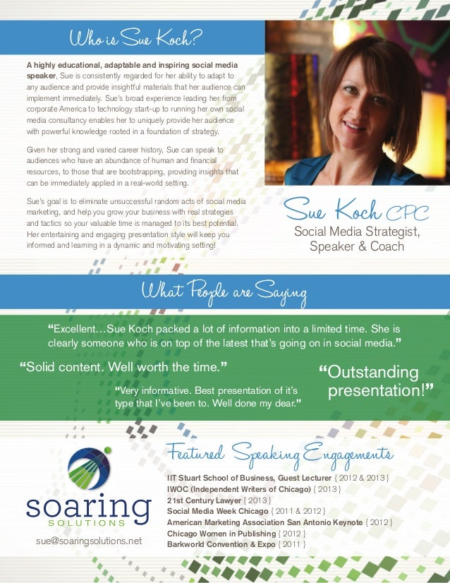Sue Koch CPC Social Media Strategist, Speaker & Coach WhoisSue Koch? A highly educational, adaptable and inspiring social ...