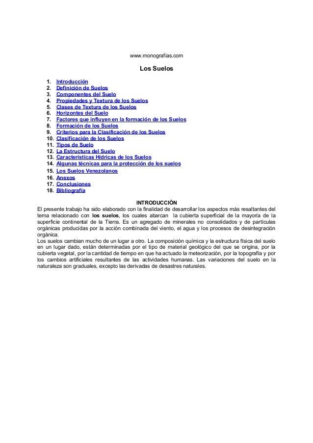 www.monografias.com Los Suelos 1. Introducción 2. Definición de Suelos 3. Componentes del Suelo 4. Propiedades y Textura d...